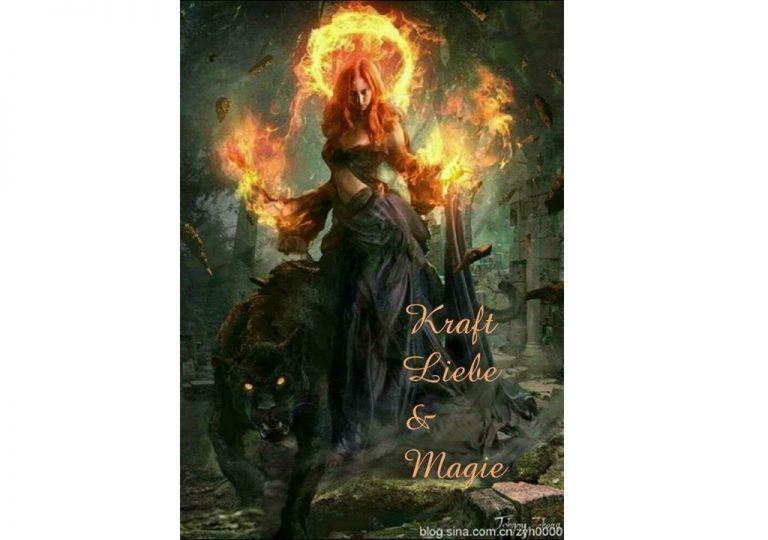 Kraft, Liebe und Magie