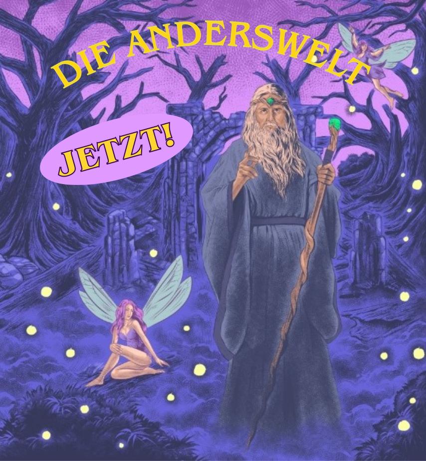 Die Druiden und die Anderswelt